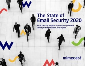 The State of Email Security Report 2020
